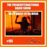 The FreakOuternational Radio Show #95 with DJ Ra Mava 15/09/2017