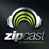 zipCAST Episode 76 :: Presented By Nick Fiorucci