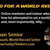 ARS003 - Jonathan Senior: How to Set a World Record And, Most Importantly, Why