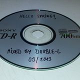 Hello Spring! - Mixed by Double-L