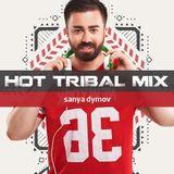 Sanya Dymov - Hot Tribal Mix [2018-09-22] DI.FM