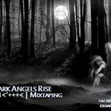 Kraak Mix #47: Dark Angels Rise