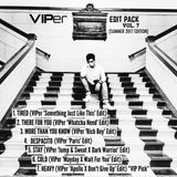 VIPer Edit Pack - VOL. 7 (Summer 2017 Edition)