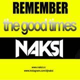 NAKSI REMEMBER THE GOOD TIMES VOL 004