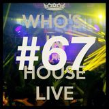 lecxis dj _Who In The House Radio Show # 67 track private ;)  :)  :-o  (Y)   <3