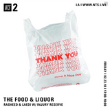 The Food & Liquor w/ Injury Reserve - 23rd February 2018