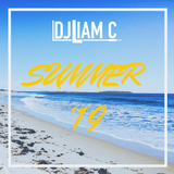 @DJ Liam C // Summer 2019 - [US Hip Hop - Dancehall - UK Rap]