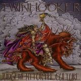 TWINHOOKER - JUDGEMENT FOR THE CULTURE (2002)