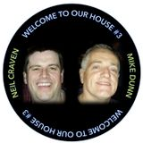 Welcome To Our House #3 by Neil Craven & Mike Dunn