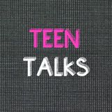 Teen Talks - 15/08/19