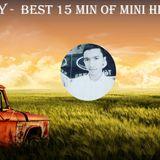 """D""""Jay LyRy - Best 15 Min of Mini House 2016"""