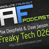 Max Deepfield & Dave Janson - Absolute Freakout: Freaky Tech 026