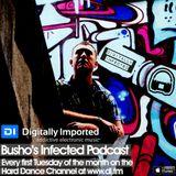 Busho - Infected Podcast 014 (DI.FM Hard Dance Channel Tue 02/04/13)