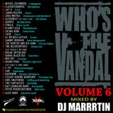 Who's the vandal Vol.6 mixed by Dj Marrrtin