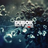 Dubok - Walls Of Jericho [DEC2012]