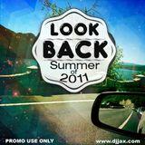 """Look Back""@ Summer 2011"