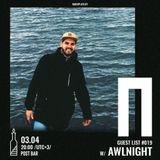 Awlnight - Radio Plato Guest List #019