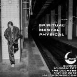 Spiritual Mental Physical w/ The Duchess - 5.22.2019