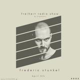 Freiheit Radio Show Guests 005 w/ Frederic Stunkel [5/4/18]