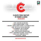 Club MTV Friday Mixtape on MTV Trax #15 (29.04.2016)