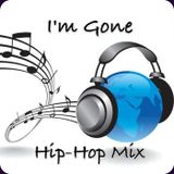 RnB Party -Im Gone Hip Hop Mix