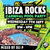 Ibiza Rocks Carnival Pool Party - Mixed by Oli P