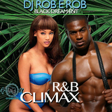 ROB E ROB /  BLACKDREAM ENT - R&B CLIMAX