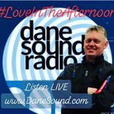 Dane Sound Radio - Love In The Afternoon