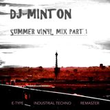 DJ MINTON - INDUSTRIAL TECHNO Summer Vinyl Mix - Part 1