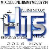 RAP MAY 2016 MIX DJ JIMI M !