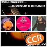 Paul Dupree Gives Up The Funk #94 - 6/7/19 - Chelmsford Community Radio 104.4FM