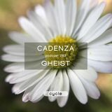 Cadenza Podcast | 263 - GHEIST (Cycle)