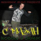 C Majah - Wobble & Skank (dj set - May 2012)