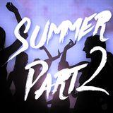 #6 Summer Part 2
