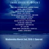 LIMINAL BORDERS RADIO SHOW 5_AMBIENT ELECTRONIC