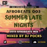 Afrobeats 003 2019 #SLN Mix - Ft. Beyonce • Wizkid • Burna Boy • FireBoy & More - Mixed By @PocksYNL