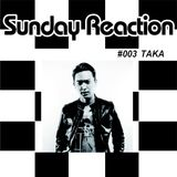 SUNDAY REACTION PROMO MIX by TAKA JUNE 29, 2015