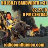 Hillbilly Bandwidth 31 02-27-19