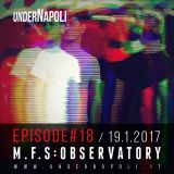 Episode #18 M.F.S : OBSERVATORY