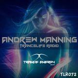 Andrew Manning - Trancelife Radio 072