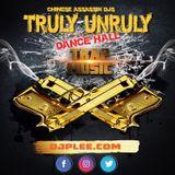 Truly Unruly (Dance Hall Trap)