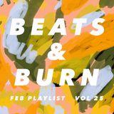 Beats & Burn Vol. 25 - February Playlist