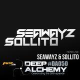 Seawayz & Sollito - Deep Alchemy 050 Marathon on Pure.fm