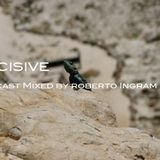 Decsive Podcast Hosted By Roberto Ingram In the mix