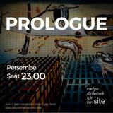 Prologue 2. Bölüm - 14 Aralık 2017 - Zaman, Ara(f) ve Zamansızlık Üzerine