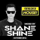 Best House Party Mix | October 2016 | Mixed By DJ Shane Shine