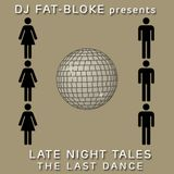 Late Night Tales - The Last Dance