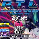 DJ VC - Play This Loud! Episode 63 (Party 103)