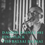 Dainos Dainai #81 Fingalick: Visi balsai Dainai