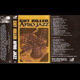 Cut Killer - Spécial Afro Jazz (Mixtape N°16) 1995  ' Lobotomy Sound Archive '